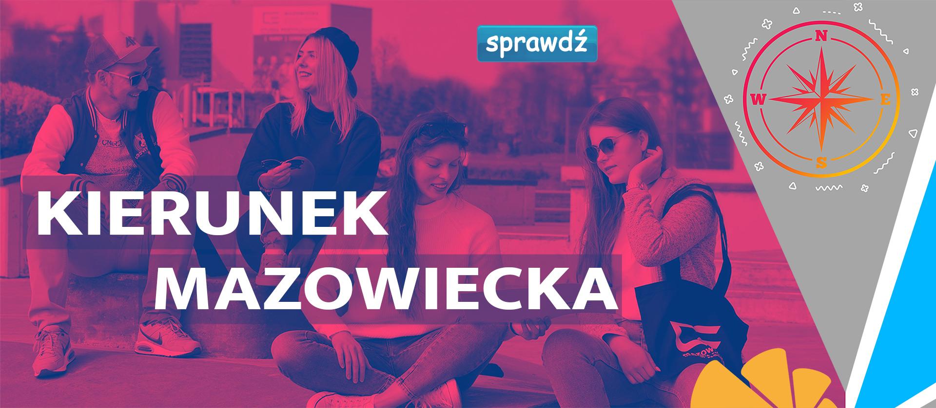 Plansza przedstawiająca studentów Uczelni promujących serię filmów Kierunek Mazowiecka